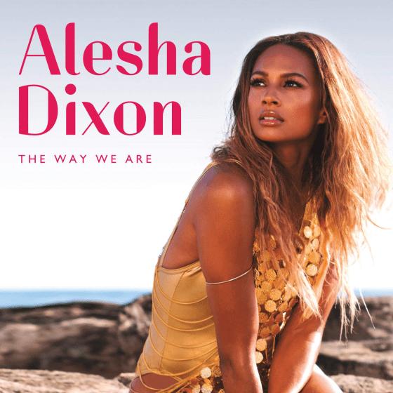Alesha Dixon The Way We Are