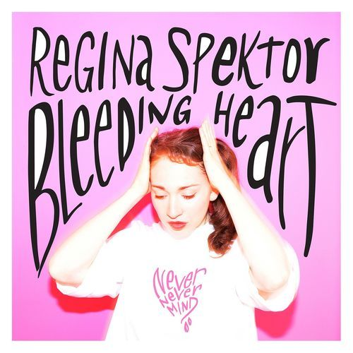 Regina Spektor Bleeding Heart