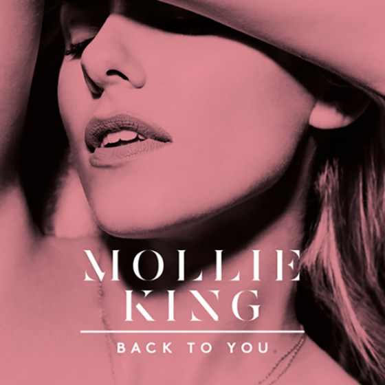 Mollie King Back TO You