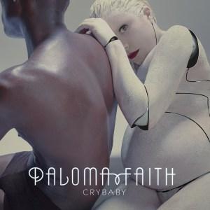 Paloma Faith Crybaby