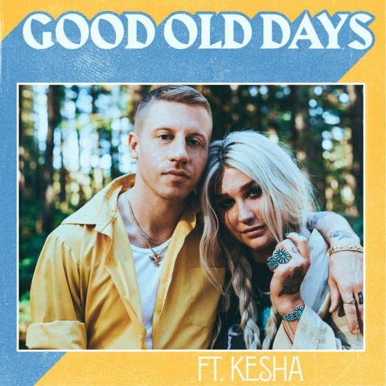 macklemore kesha good old days