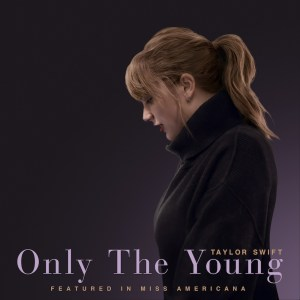 taylor swift only the young