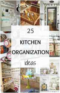 25 Kitchen Organization Ideas + Hacks - A Blissful Nest