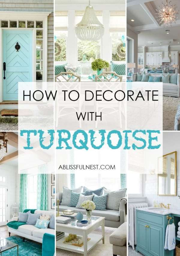How To Decorate With Turquoise + The Best Turquoise Paint Colors