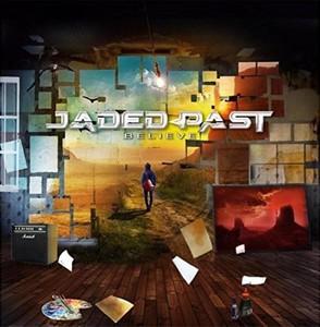 Jaded Past - Believe (2016)