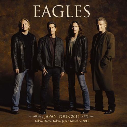 The Eagles – 2011.03.05 Tokyo Dome - Tokyo (2011)