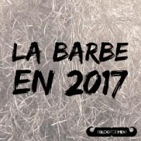 Les tendances barbes 2017