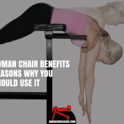 Chairs For Lower Back Pain Racing Office Roman Chair Benefits | Reasons Why You Should Use It