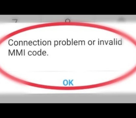 Connection Problem or Invalid MMI Code Error