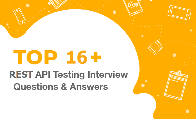 Rest api testing interview questions