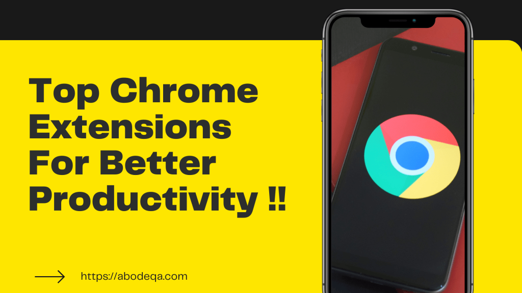 Top Chrome Extensions For Better Productivity !!