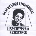 Black August and Its Global Importance