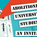 Abolitionist University Studies: An Invitation