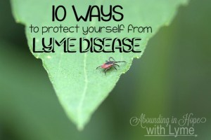 10 Ways to Protect Yourself from Lyme Disease