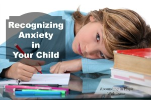 Recognizing Anxiety in Your Child