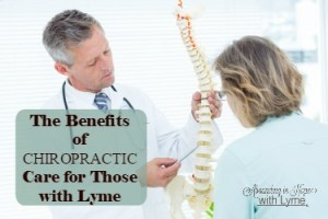 The Benefits of Chiropractic Care for Those with Lyme