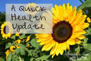 A Quick Health Update