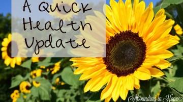 A Quick Health Update