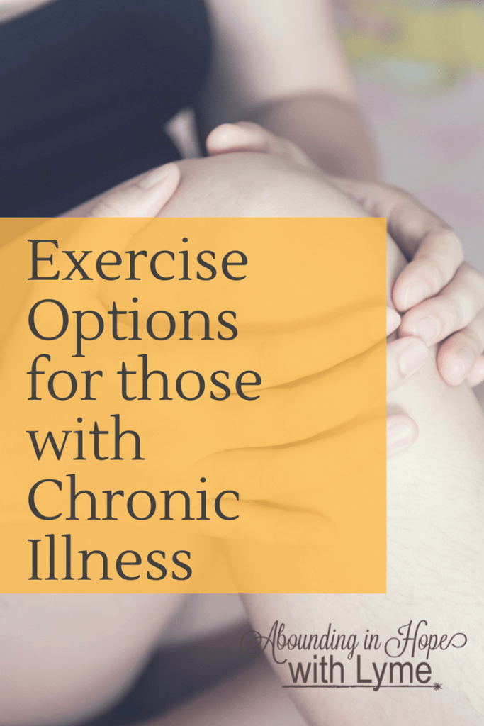 Exercise Options for those with Chronic Illness