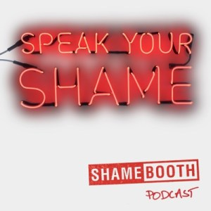 Speak Your Shame in neon lights, in red. Shamebooth Podcast.