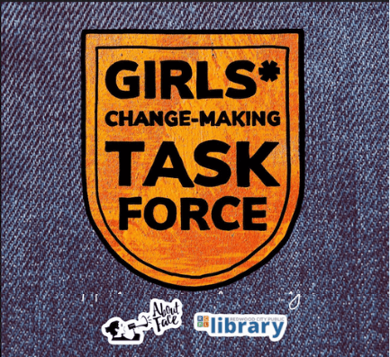 denim blue background with a patch saying Girls* Change-Making Task Force