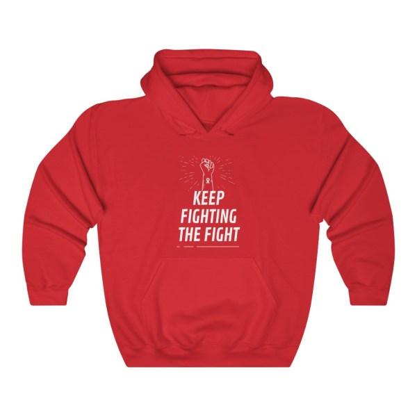 Keep Fighting the Fight Hoodie