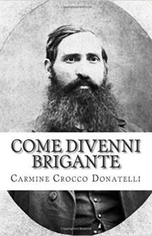 Come-divenni-brigante-Carmine-Crocco