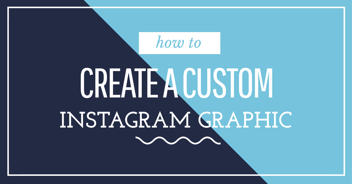 How to Create a Custom Instagram Graphic in 2 minutes  Easil