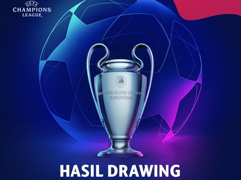 Hasil Drawing Fase Group Liga Champion 19/20