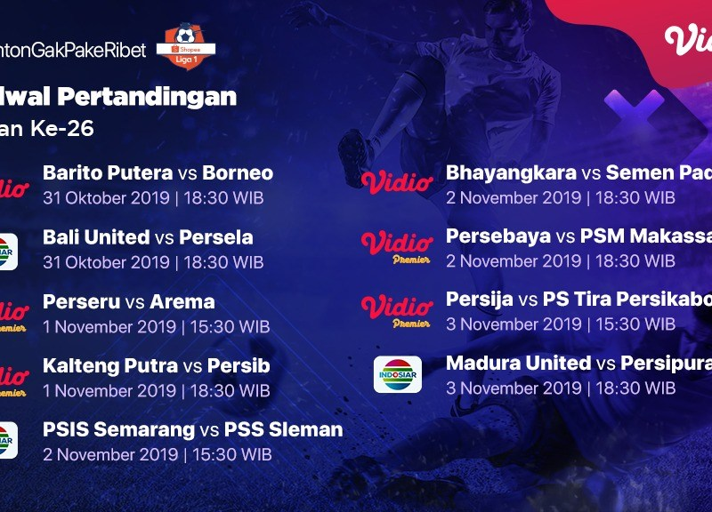 Jadwal Pertandingan Shopee Liga 1 Pekan 26