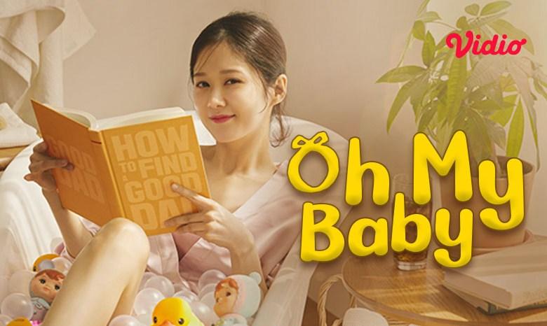 Oh My Baby: Simulcast Drama Korea Terbaru di Vidio