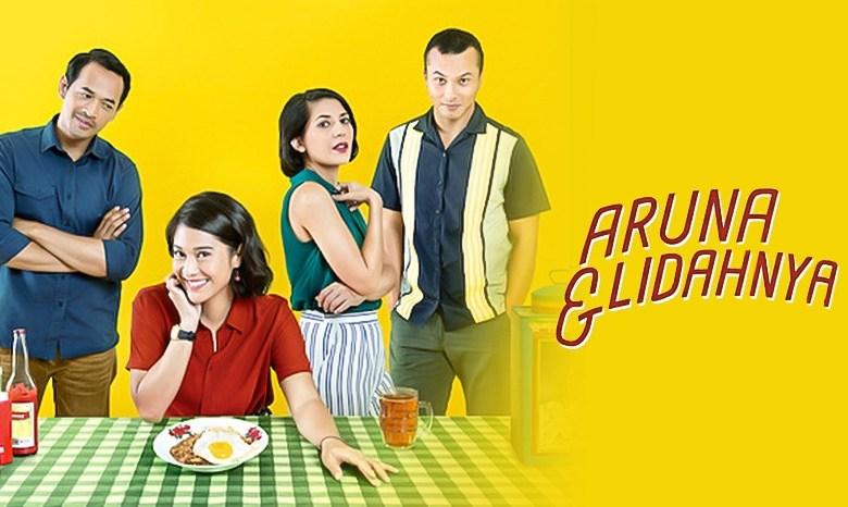 Aruna dan Lidahnya filosofi makanan, persahabatan, dan percintaan dalam satu piring