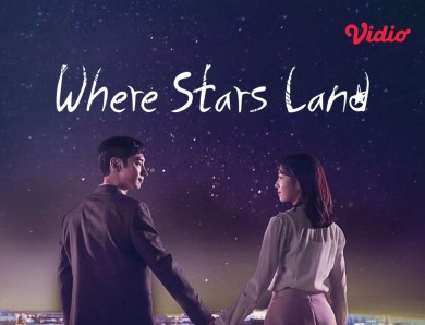 Drama Korea Where Stars Land (Fox Bride Stars)