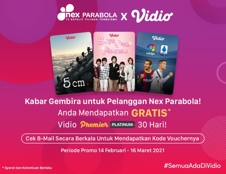 Kabar Gembira Khusus untuk Pelanggan Nex Parabola Dapat Vidio Premier Platinum 30 Hari!