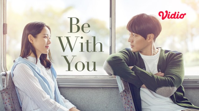 Film Be With You.