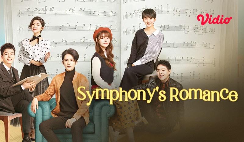 Sinopsis Symphony's Romance, Serial Drama China Kisah Cinta dan Musik