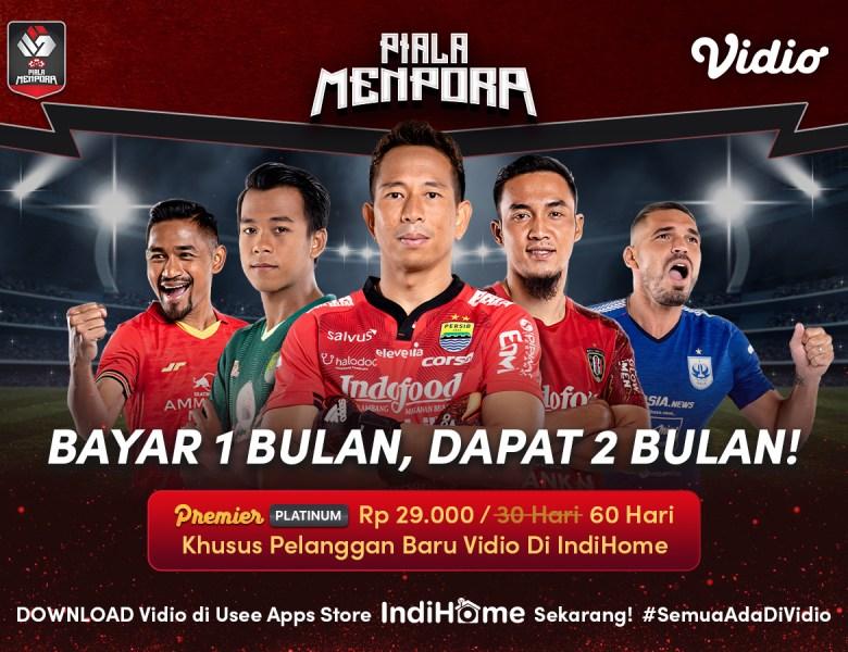 Promo Buy One Get One IndiHome! Beli 1 Bulan Vidio Premier GRATIS 1 Bulan, Nonton Piala Menpora & Original Series Sepuasnya!