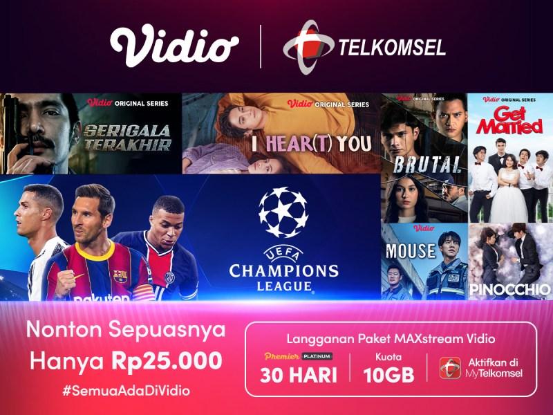 Nonton Liga Champion & Original Series Tambah Hoki Dengan Berlangganan Paket MAXstream Vidio