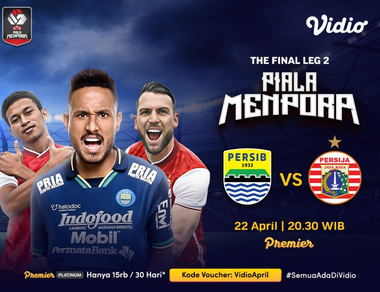 Live Streaming Persib Bandung vs Persija Jakarta Final Piala Menpora 2021 Leg Kedua di Vidio