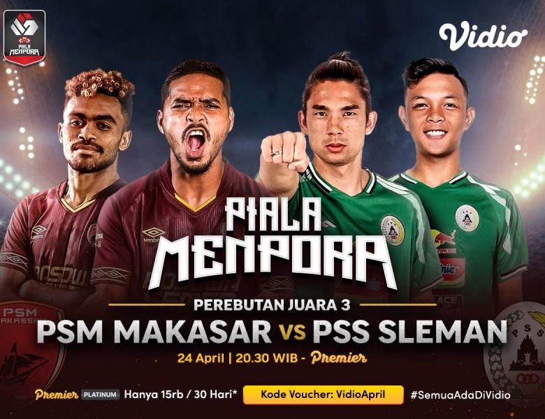 Jadwal dan Live Streaming PSM Makassar vs PS Sleman Piala Menpora 2021 di Vidio