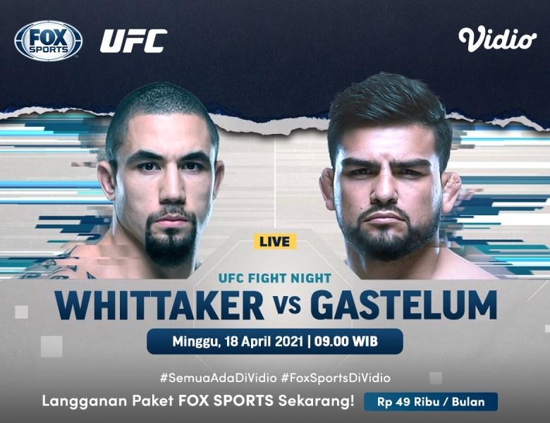 Jadwal & Link Steraming UFC Vegas 24: Pertarungan Utama Robert Whittaker vs Kelvin Gastellum