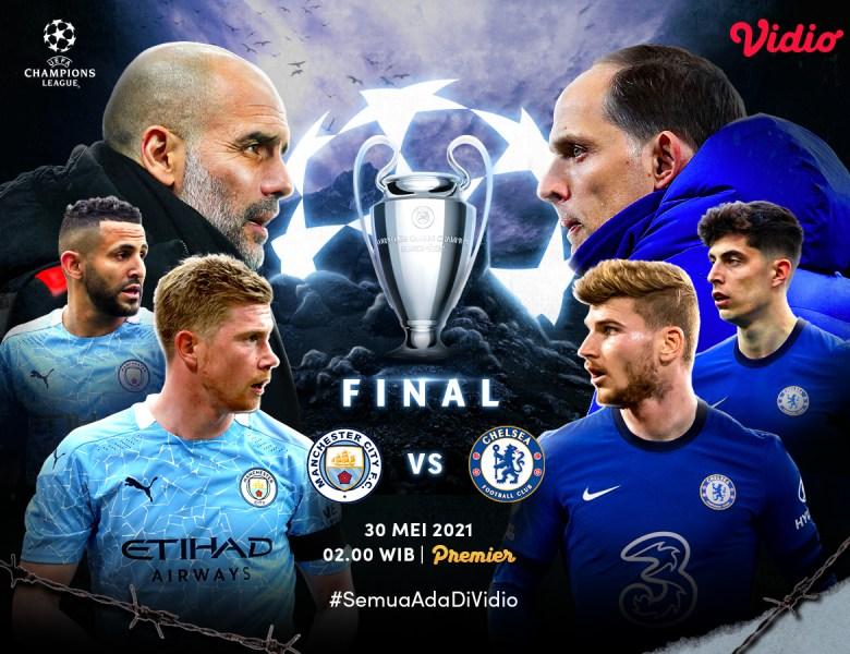 Live Streaming Final Liga Champions 2020/2021 Manchester City vs Chelsea di Vidio