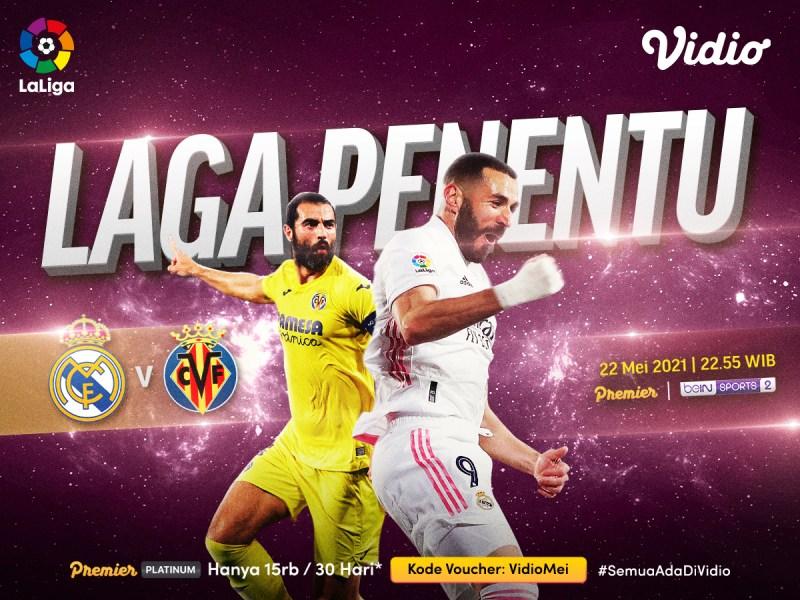 Jadwal La Liga Pekan-38 yang Bisa Kamu Saksikan di Vidio, Real Madird vs Villareal