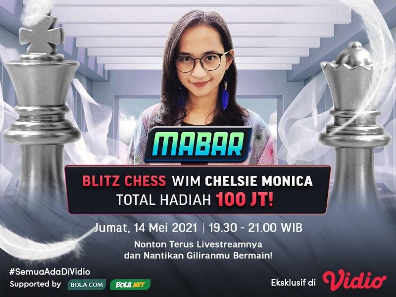 Streaming MABAR Blitz Chess WIM Chelsie Monica Pekan Ini di Vidio, Jumat 14 Mei 2021
