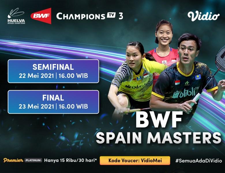 Jadwal BWF Spain Masters 2021 Semifinal & Final Live di Vidio