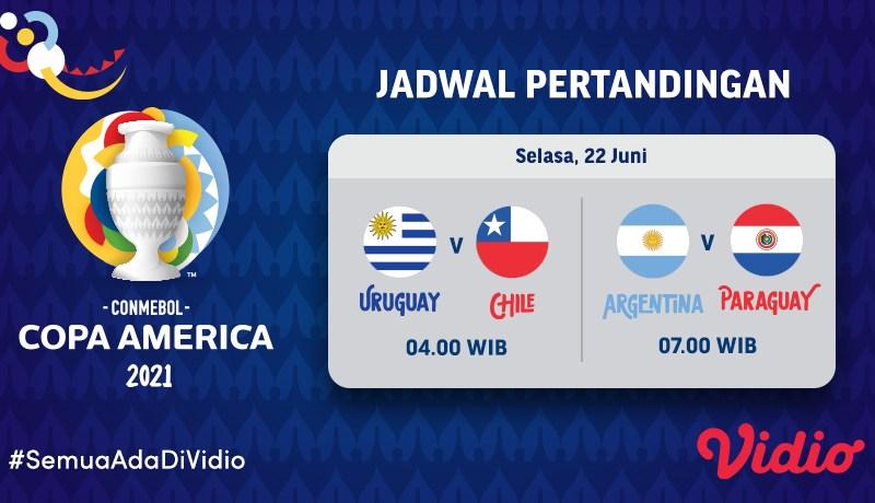 Copa America 2021 Grup B: Uruguay vs Chile dan Argentina vs Paraguay, Selasa 22 Juni Eksklusif di Vidio