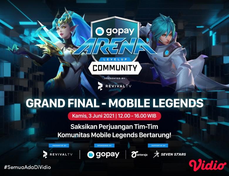 Live Streaming GoPay Arena Level Up Community Grand Final – Mobile Legends Hari ini, Kamis 3 Juni 2021 Eksklusif di Vidio