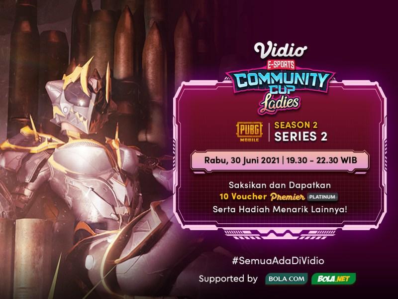 Live Streaming VCC Ladies Season 2 PUBG Mobile – Series 2 Final Day, Rabu 30 Juni 2021 Eksklusif di Vidio