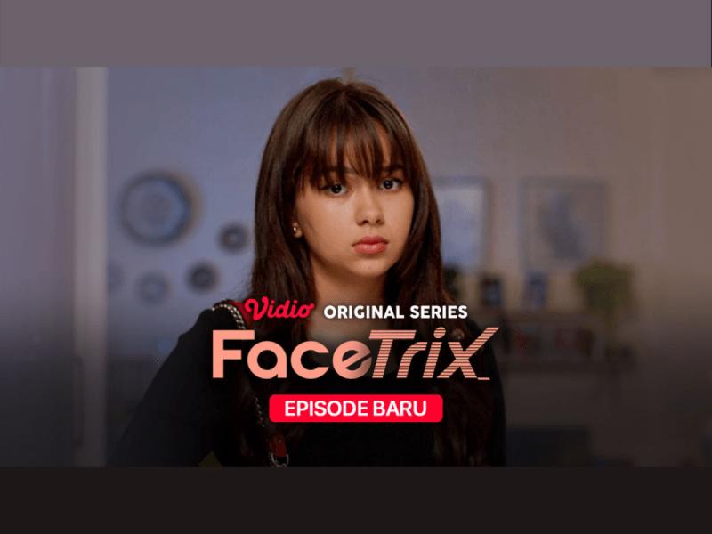 Sinopsis FaceTrix Series Episode 8: Ceramah Menusuk Ray Bikin Molly Sakit Hati
