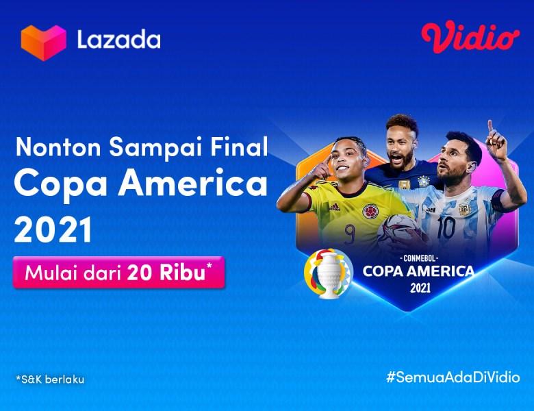 Promo Lazada 7.7, Nonton Copa America 2021 Paling Hemat di Masa PPKM!